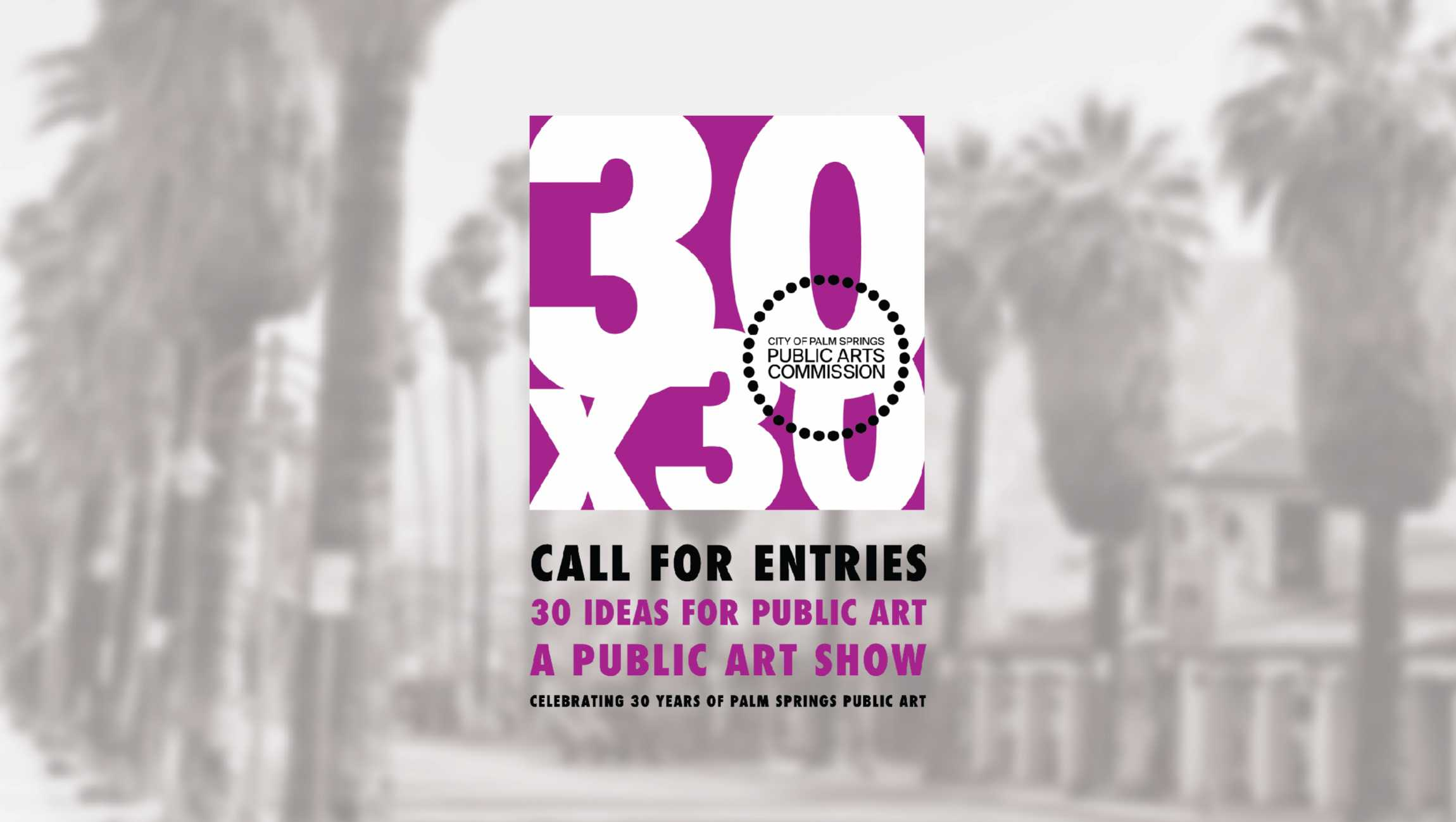 Prime 30 X 30 30 Years Of Public Art In Palm Springs X 30 New Best Image Libraries Sapebelowcountryjoecom